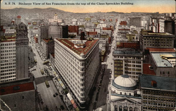 Bird's Eye View of City from top of Claus Spreckles Building San Francisco California