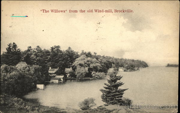 The Willows from the old Windmill Brockville Canada