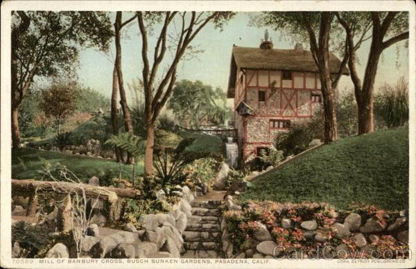 Mill Of Banbury Cross Busch Sunken Gardens Pasadena Ca Postcard