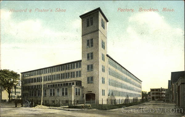 Howard & Foster's Shoe Factory Brockton Massachusetts