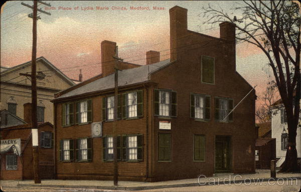 Birth Place of Lydia Marie Childs Medford Massachusetts