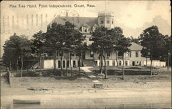 Pine Tree Hotel, Point Independence