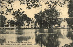 F.H. White & Co., Machine Shop from Old Grist Mill Pond