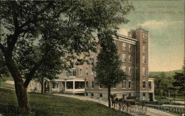Rear of Fieldmore Hotel, Springs Titusville Pennsylvania
