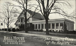 "Bell House on Route 27 - ""The Stopping Place of No Regrets"""