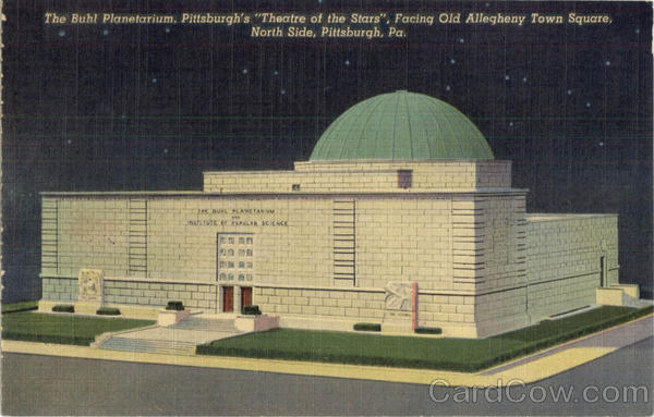 The Buhl Planetarium Pittsburgh Pennsylvania