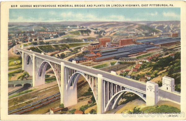 George Westinghouse Memorial Bridge And Plants On Lincoln Highway East Pittsburgh Pennsylvania