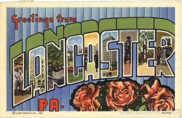 Greetings From Lancaster Pennsylvania