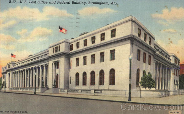 U. S. Post Office And Federal Building Birmingham Alabama