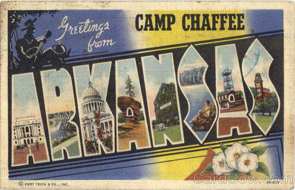 Greetings From Arkansas Camp Chaffee