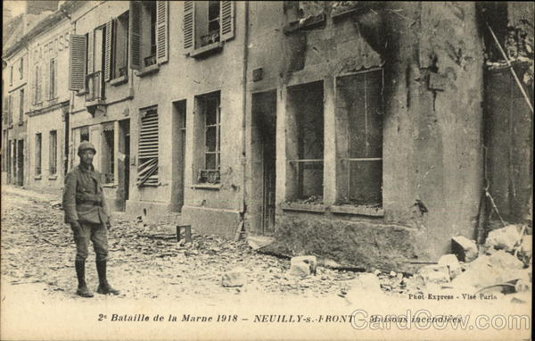 2nd Bataille de la Marne 1918 - Neully-s Front - Maisons incendiees.