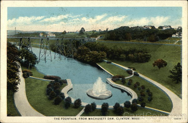 The Fountain from Wachusett Dam Clinton Massachusetts