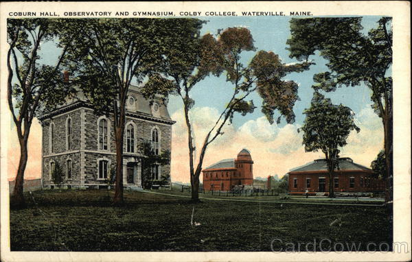 Coburn Hall, Observatory and Gymnasium, Colby College Waterville Maine