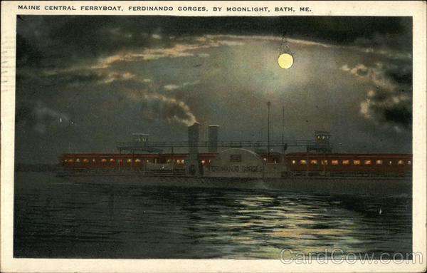 Maine Central Ferryboat, Ferdinando Gorges, By Moonlight Bath