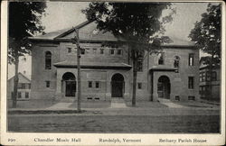 Chandler Music Hall and Bethany Parish House