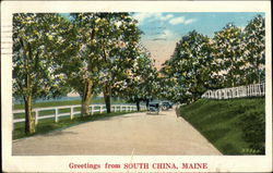 Greetings from South China, Maine