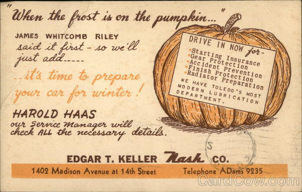 When the Frost is on Punmpkin... Edgar T. Keller Nash Co.