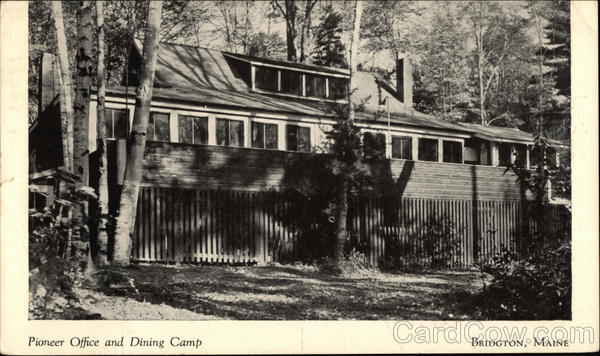 Pioneer Office and Dining Camp Bridgton Maine
