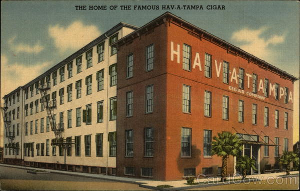 the Home of the Famous Hav-A-Tampa Cigar Florida