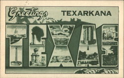 Greetings from Texarkana, Texas