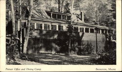 Pioneer Office and Dining Camp