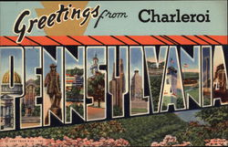 Greetings from Charleroi, Pennsylvania
