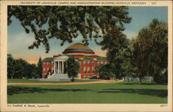 University of Louisville Campus and Administration Building