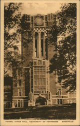 University of Tennessee - Tower, Ayres Hall