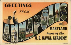 Greetings from Annapolis, Maryland, Home of the U. S. Naval Academy