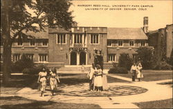 Margery Reed Hall, University Park Campus, University of Denver