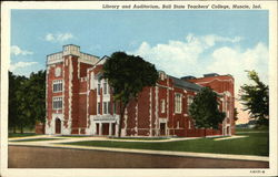 Library and Auditorium, Ball State Teachers' College
