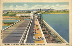 Driveway on top of Wilson Dam, Muscle Shoals Postcard
