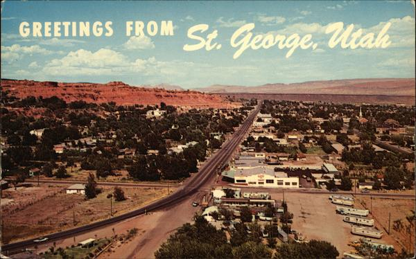 Greetings From St. George, Utah