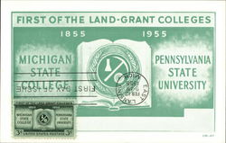 First of the Land Grant Colleges: Michgan State College & Pennsylvania State University