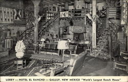 "Lobby - Hotel El Rancho - ""World's Largest Ranch House"""