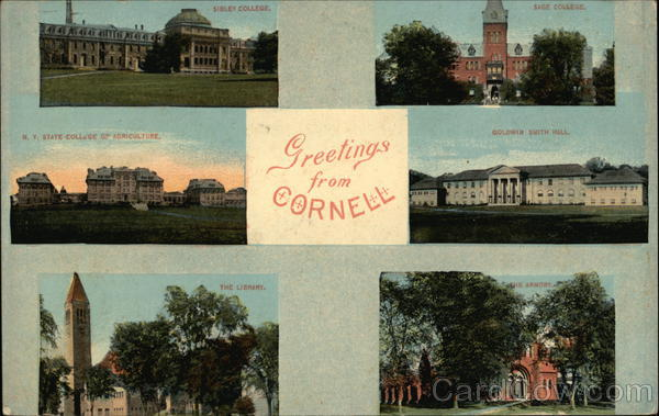 Greetings from Cornell University Ithaca New York