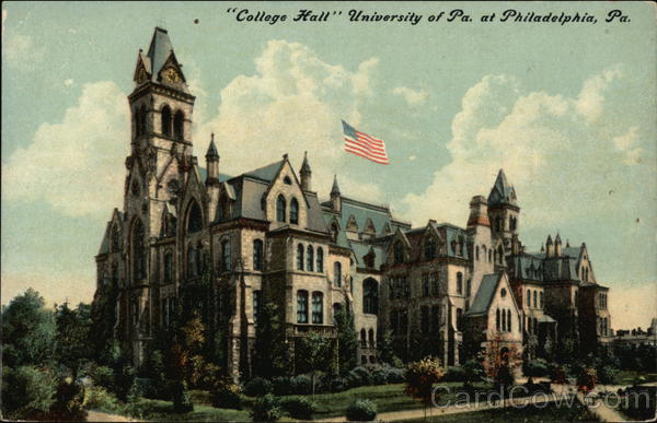 College Hall University of Pa. at Philadelphia, Pa. Pennsylvania