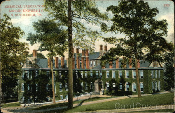 Chemical Laboratory, Lehigh University Bethlehem Pennsylvania