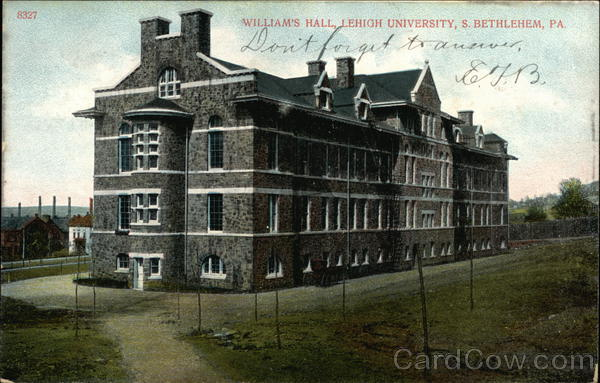 William's Hall, Lehigh University Bethlehem Pennsylvania
