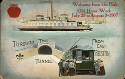 Welcome From The Hub. Old Home Week July 28 to August 3-1907
