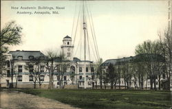 New Academic Buildings, Naval Academy Postcard