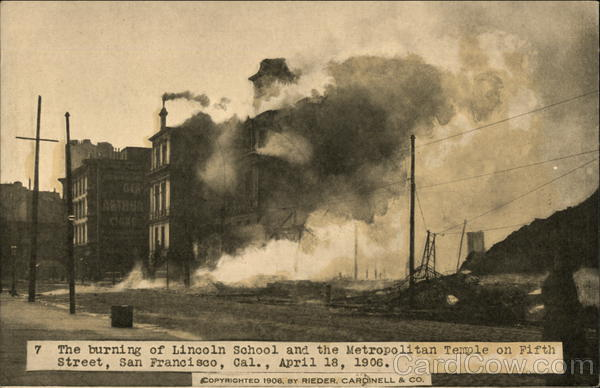Burning of Lincoln School and the Metropolitan Temple on Fifth Street San Francisco California