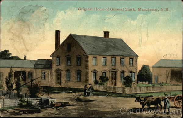 Original Home of General Stark Manchester New Hampshire