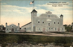Auditorium and Annex - Home of Eastern Maine Festival