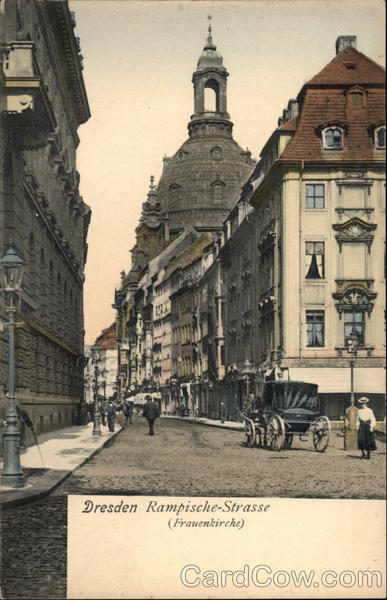 Rampische-Strasse with View of Frauenkirche Dresden Germany