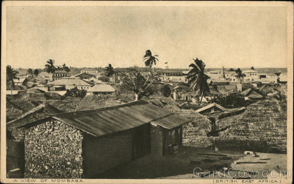 A View of Mombasa, British East Africa Kenya