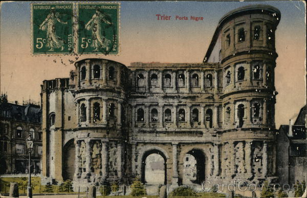 Porta Nigra Trier Germany Cancelled on Front (COF)