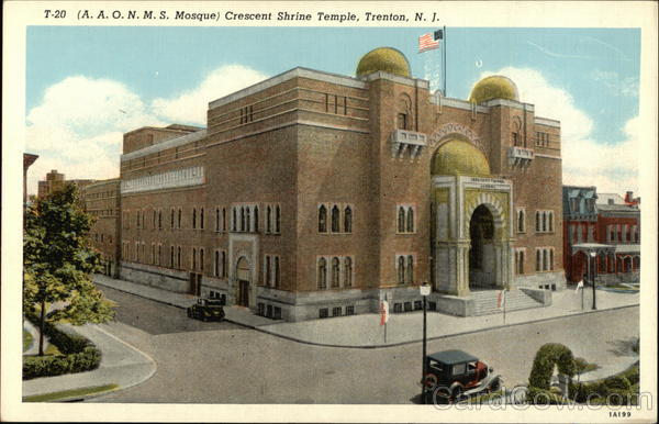 A.A.O.N.M.S. Mosque - Crescent Shrine Temple Trenton New Jersey