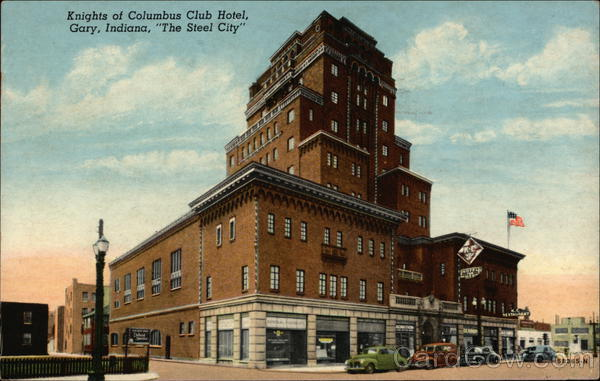 Knights of Columbus Club Hotel - The Steel City Gary Indiana