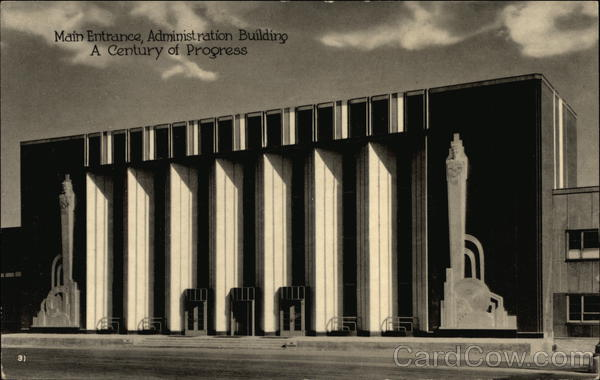Administration Building - Main Entrance 1933 Chicago World Fair